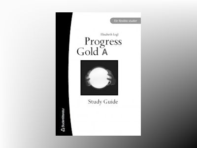 Progress Gold A Study Guide av Elisabeth Legl