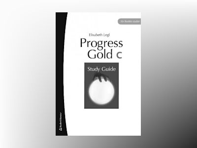 Progress Gold C Study Guide av Elisabeth Legl