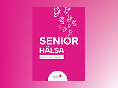 Seniorhälsa av Stina Zegarra Willquist