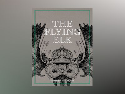 The Flying Elk : gastropub by Björn Frantzén av Björn Frantzén