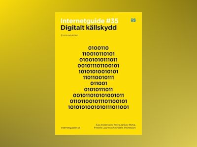 Digitalt källskydd : en introduktion av Fredrik Laurin
