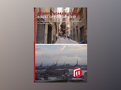 Equal opportunities? : a cross-national comparison of immigrant organisations in Sweden and Italy av Roberto Scaramuzzino