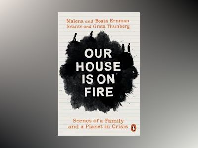 Our House is on Fire av Malena Ernman