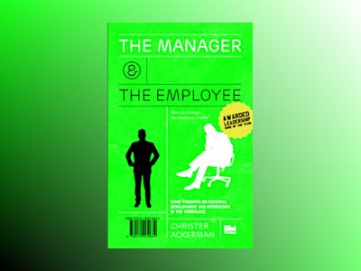 The manager and the employee av Christer Ackerman