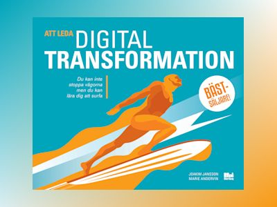 Att leda digital transformation av Marie Andervin