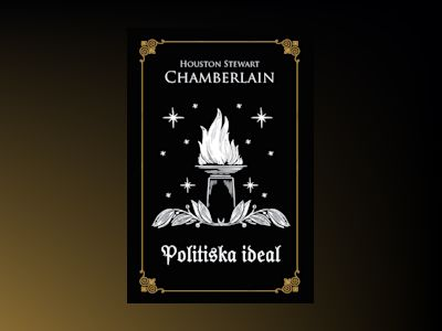 Politiska ideal av Houston Stewart Chamberlain