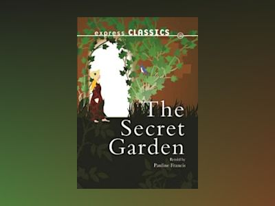 The Secret Garden av Frances H Burnett