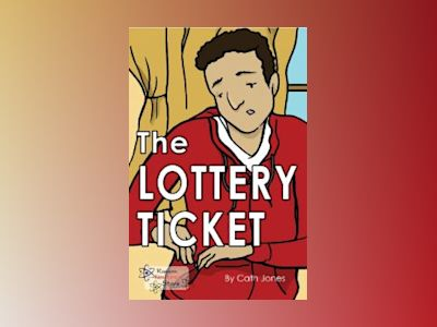 The Lottery Ticket av Cath Jones