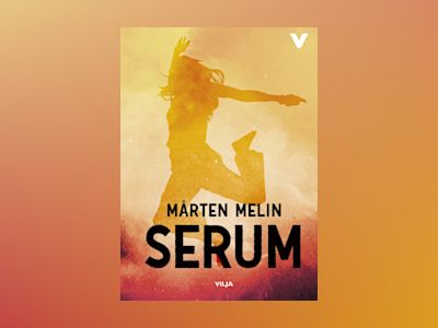 Serum (Ljudbok/CD + bok) av Mårten Melin