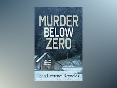 Murder Below Zero av John Lawrence Reynolds