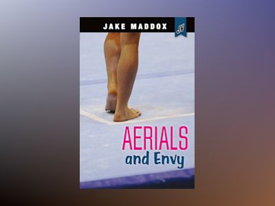 Aerials and Envy av Jake Maddox