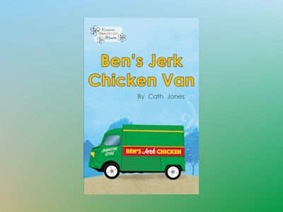 Ben's Jerk Chicken Van av Cath Jones