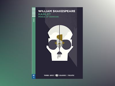 Hamlet - Prince of Denmark av William Shakespeare