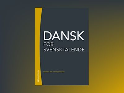 Dansk for svensktalende av Robert Zola Christensen