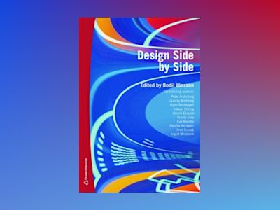 Design Side by Side av Ingrid Whitelock