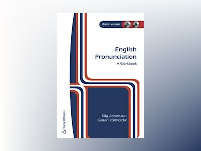 English Pronunciation : a workbook : British version av Stig Johansson