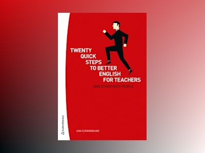Twenty quick steps to better english for teachers and other busy people av Una Cunningham