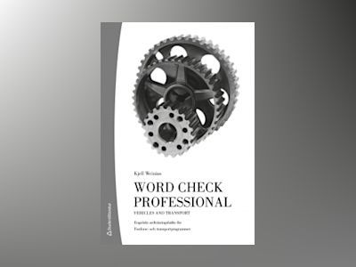 Word Check Professional Vehicles and transport 10-p (Bok + digital produkt) av Kjell Weinius