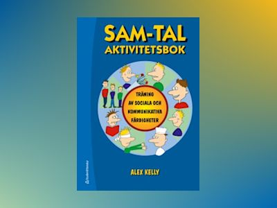 SAM-TAL - aktivitetsbok - Kelly, Alex av Alex Kelly