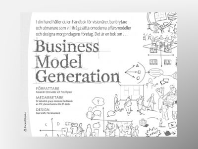 Business Model Generation av Alexander Osterwalder