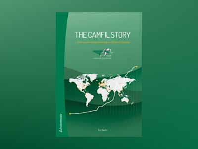 The Camfil story : from local entrepreneurship to a global enterprise av Eric Giertz