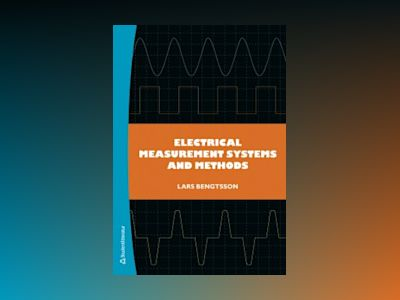 Electrical Measurement systems and methods av Lars Bengtsson