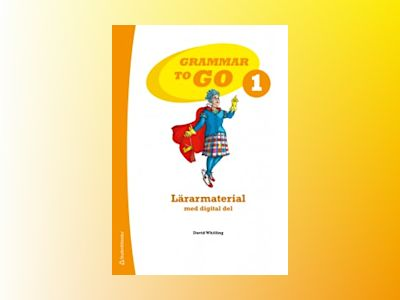 Grammar to Go 1 Lärarmaterial av David Whitling