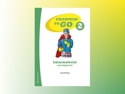 Grammar to Go 2 Lärarmaterial med digital del av David Whitling