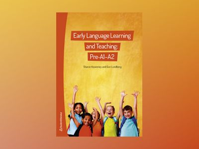 Early Language Learning and Teaching: Pre-A1-A2 av Sharon Keaveney