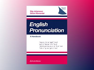 English pronunciation - A Handbook av Stig Johansson