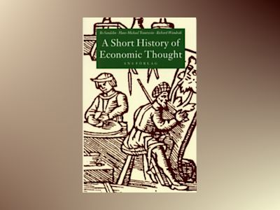 A Short History of Economic Thought av Bo Sandelin