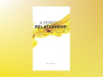A perfect relationship av Anna Anastase
