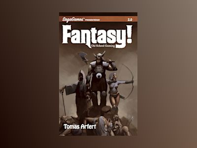Fantasy! - Old school gaming av Tomas Arfert