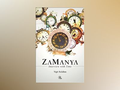 Zamanya : interview with Time av Yigit Kulabas