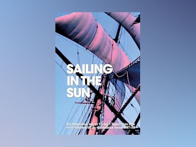 Sailing in the Sun av Lars Dahllöf