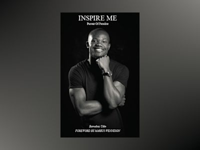 Inspire me : pursuit of paradise - the journey that turned a boy into a man av Barnabas Udin