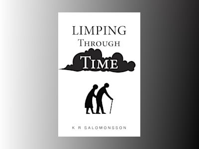 Limping through time av K. R. Solomonsson