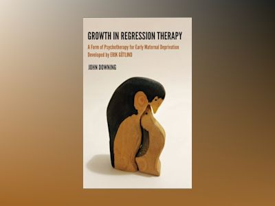 Growth in regression therapy av John Downing