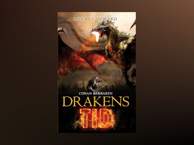 Drakens tid av Robert E. Howard