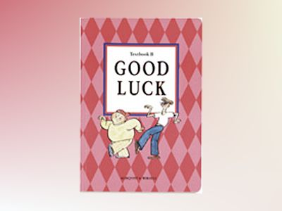 Good Luck B Textbook av Carl-Axel Axelsson