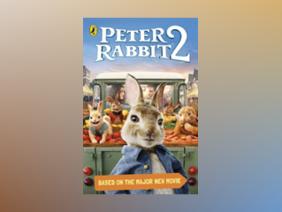 Peter Rabbit Movie 2 Novelisation av Peter Rabbit Movie 2 Novelisation