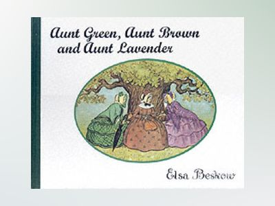 Aunt Green, Aunt Brown and Aunt Lavender av Aunt Green, Aunt Brown and Aunt Lavender