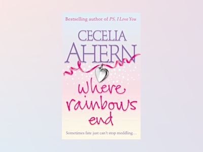 Where Rainbows End av Cecelia Ahern