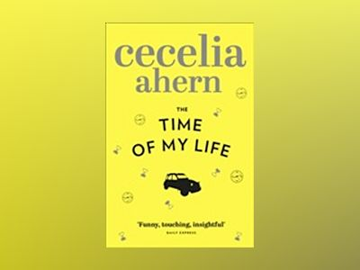 Time of my life av Cecelia Ahern