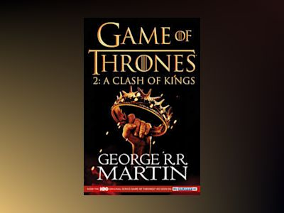 A Clash of Kings TV Tie-in av George RR Martin