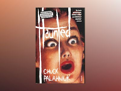 Haunted av Chuck Palahniuk