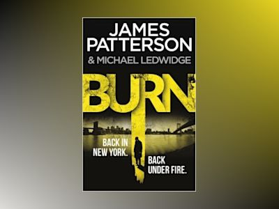 Burn av James Patterson