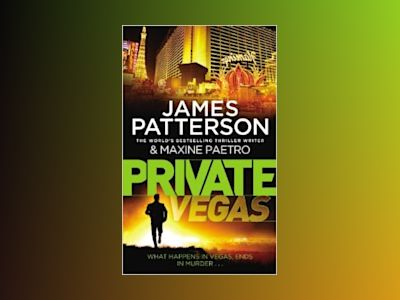 Private Vegas av James Patterson