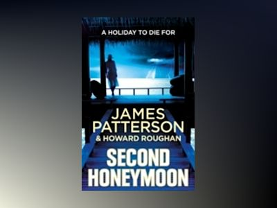 Second Honeymoon av James Patterson
