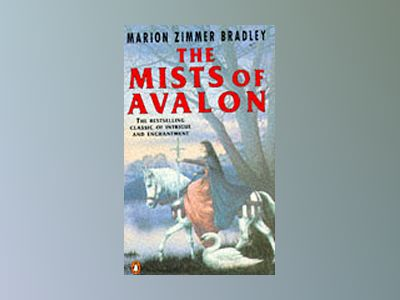 Mists Of Avalon av Marion Zimmer Bradley